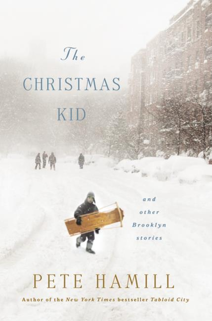 The Christmas Kid Pete Hamill